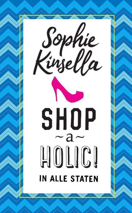 Shopaholic in alle staten - Auteur Sophie Kinsella |