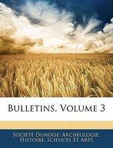 Bulletins, Volume 3