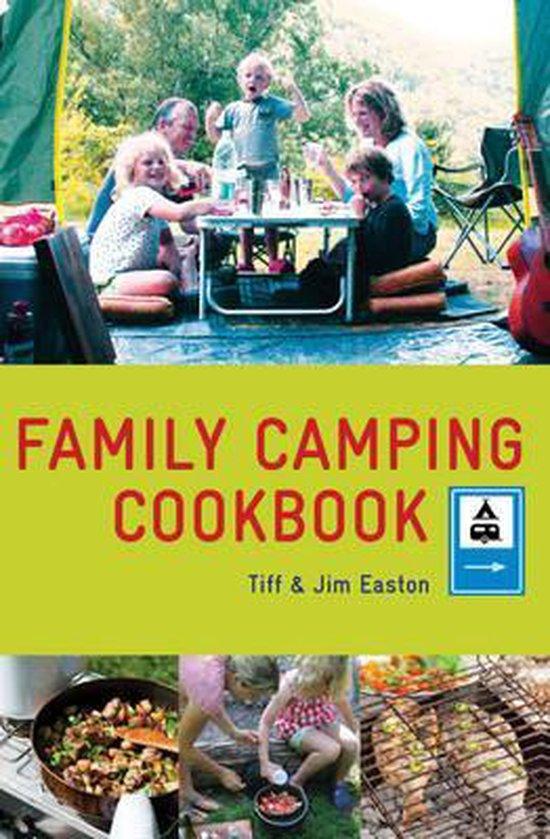 Boek cover The Family Camping Cookbook van Tiff Easton (Paperback)