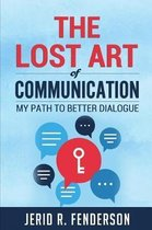 The Lost Art of Communication
