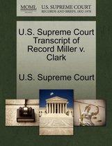 U.S. Supreme Court Transcript of Record Miller V. Clark