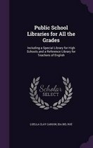 Public School Libraries for All the Grades