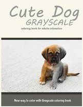 Cute Dog Grayscale Coloring Book for Adults Relaxation