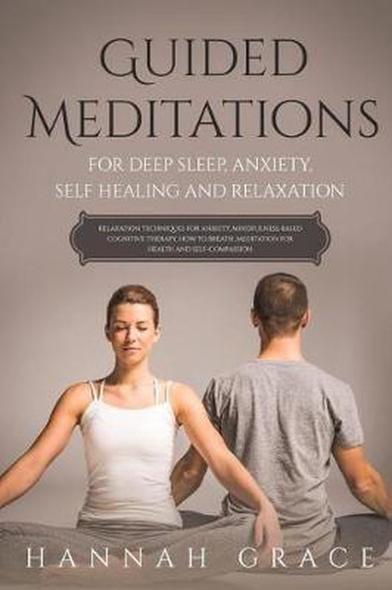 Guided Meditations for Deep Sleep, Anxiety, Self Healing and Relaxation
