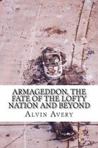 Armageddon, the Fate of the Lofty Nation and Beyond