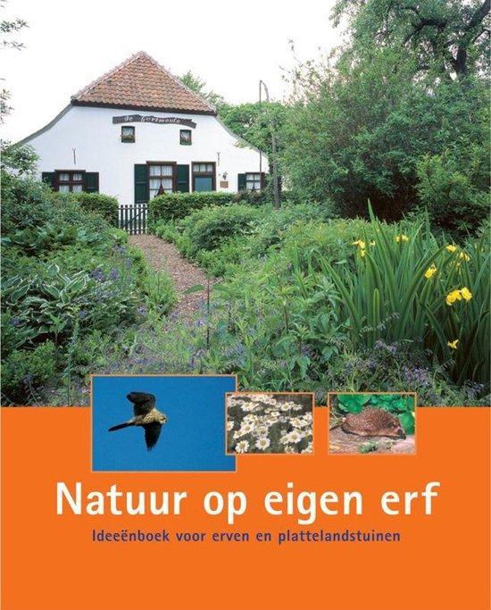 Natuur op eigen erf - H. Nijhuis |