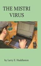 The Mistri Virus