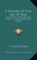 A History of the Art of War