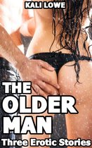 The Older Man: Three Erotic Stories