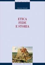 Etica,fede e storia