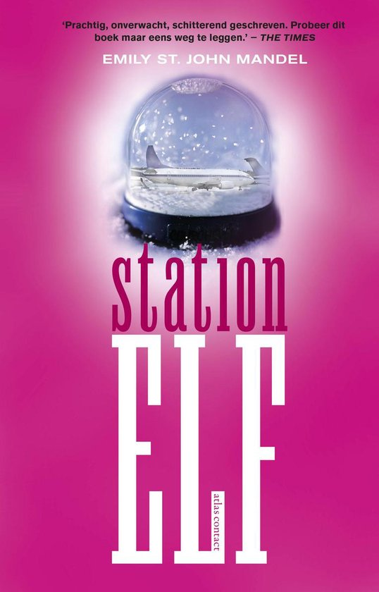 Station Elf - Emily St. John Mandel  
