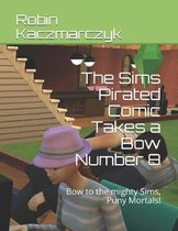 The Sims Pirated Comic Takes a Bow Number 8