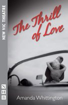 The Thrill of Love (NHB Modern Plays)