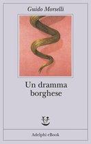 Boek cover Un dramma borghese van Guido Morselli