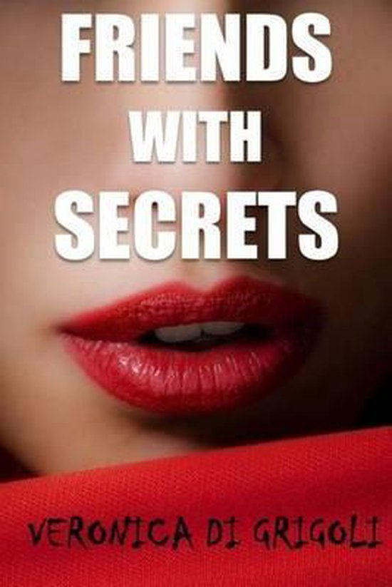 Friends with Secrets