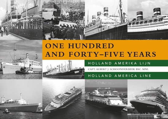 One hundred and forty-five years – Holland America Line