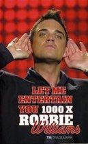 1000 x robbie williams