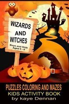 Wizards and Witches Puzzles Coloring and Mazes