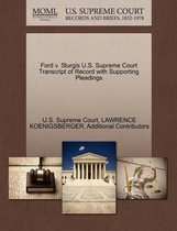Ford V. Sturgis U.S. Supreme Court Transcript of Record with Supporting Pleadings