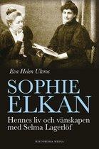 Omslag Sophie Elkan: Hennes liv och vänskapen med Selma Lagerlöf