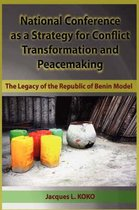 National Conference as a Strategy for Conflict Transformation and Peacemaking