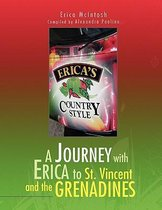 A Journey with Erica to St. Vincent and the Grenadines