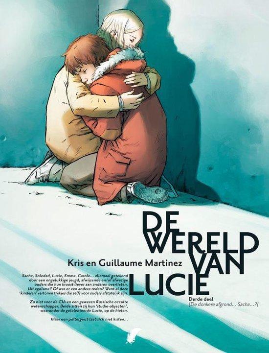 De wereld van Lucie 003 De donkere afgrond… Sacha - ... Martinez |