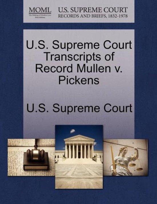 U.S. Supreme Court Transcripts of Record Mullen V. Pickens