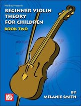 Mel Bay Presents Beginner Violin Theory for Children, Book 2