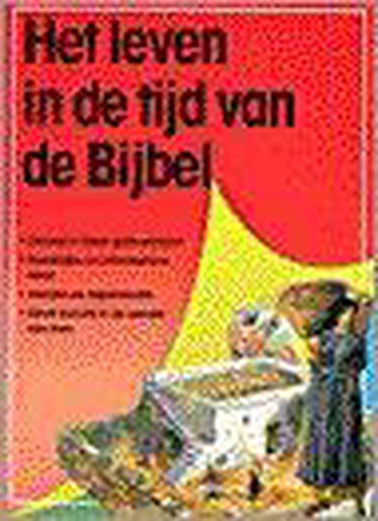 Het leven in de tijd van de bijbel - Tim Dowley | Fthsonline.com