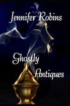 Ghostly Antiques