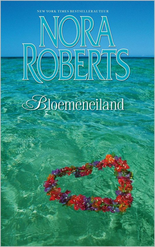 Nora Roberts - Bloemeneiland - Nora Roberts pdf epub