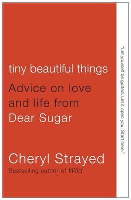 Boek cover Tiny Beautiful Things van Cheryl Strayed (Paperback)