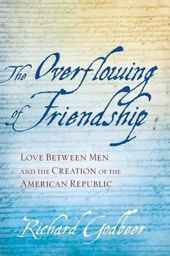 Boek cover The Overflowing of Friendship van Richard Godbeer (Paperback)
