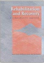 Rehabilitation and recovery