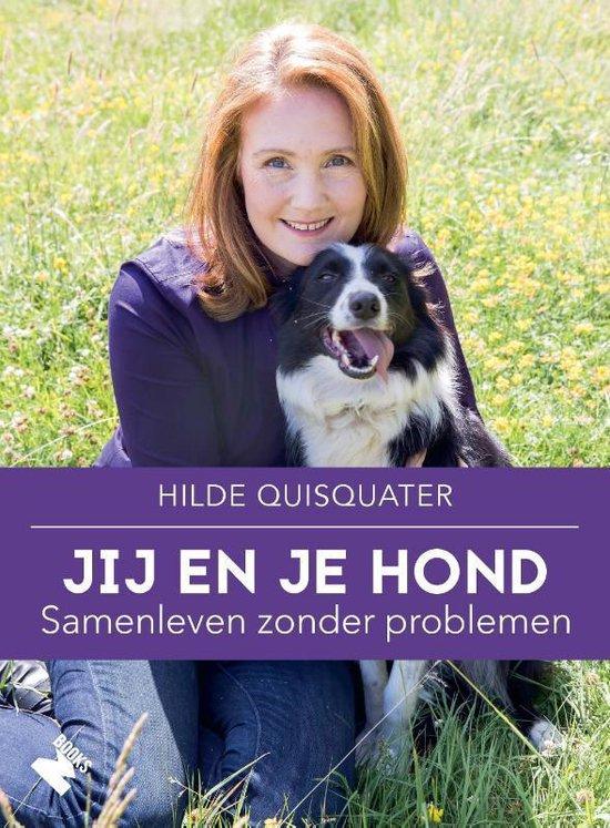 Jij en je hond, samenleven zonder problemen - Hilde Quisquater | Fthsonline.com