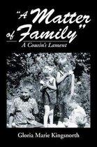 A Matter of Family