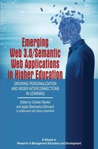 Emerging Web 3.0/ Semantic Web Applications in Higher Education