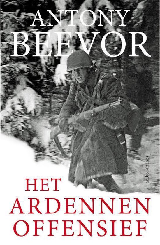 Het Ardennenoffensief - Antony Beevor pdf epub