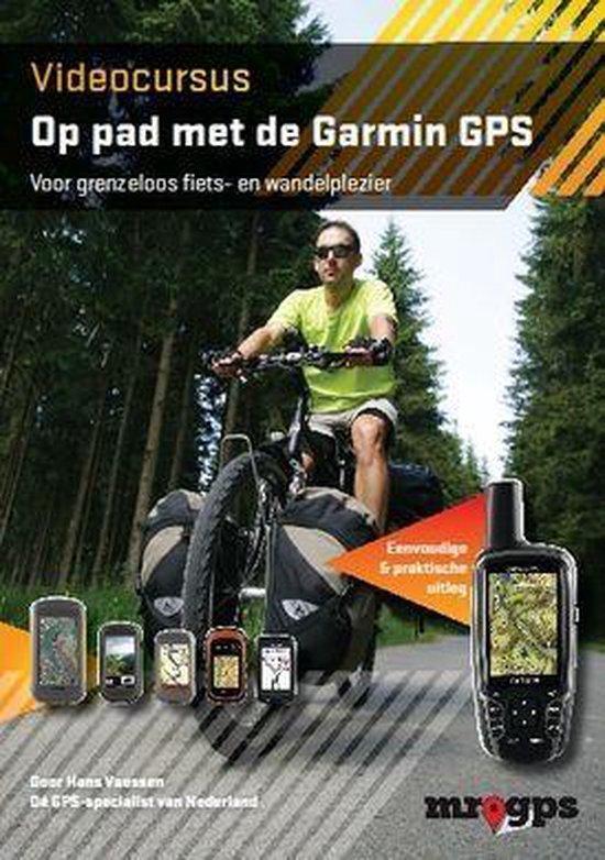 MrGPS 2 - Videocursus op pad met de Garmin GPS - Hans Vaessen |