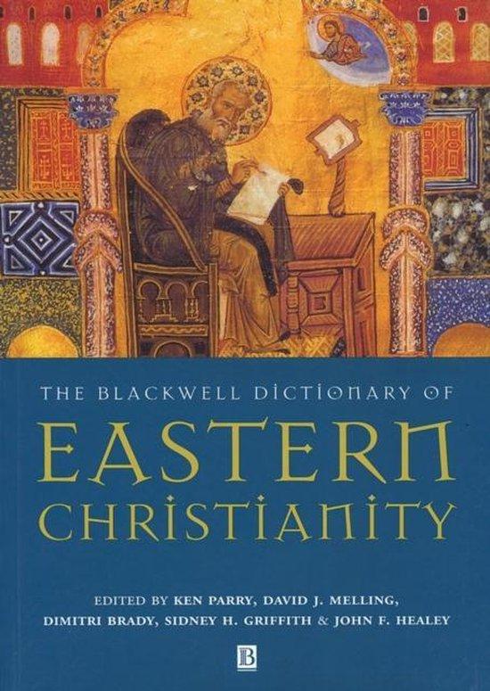 Boek cover The Blackwell Dictionary of Eastern Christianity van Ken Parry (Paperback)