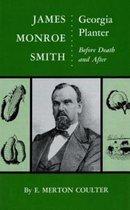 James Monroe Smith, Georgia Planter