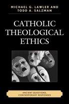 Catholic Theological Ethics