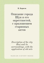Description of the City Shui and Its Surroundings, with the Application of Old Acts