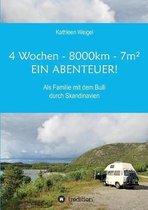 4 Wochen - 8.000km - 7m - Ein Abenteuer!