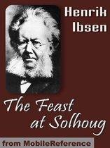The Feast At Solhoug (Mobi Classics)