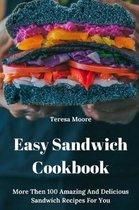 Easy Sandwich Cookbook