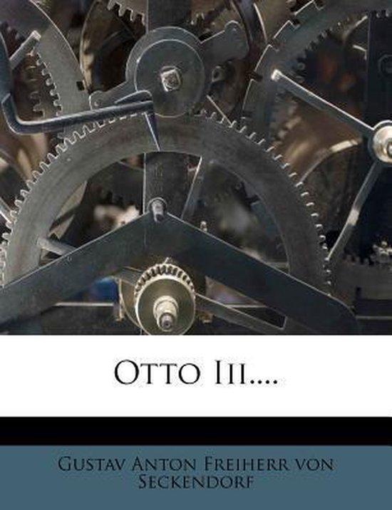 Otto III....