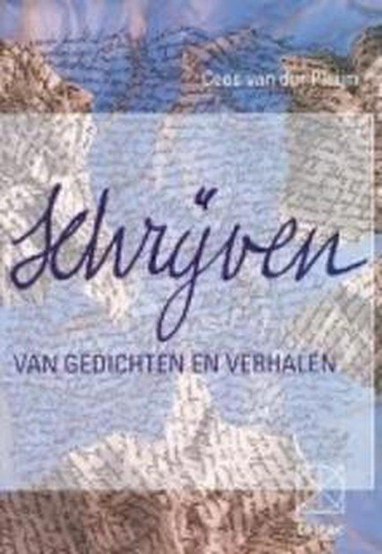 Schrijven van gedichten en verhalen - Cees van der Pluijm |