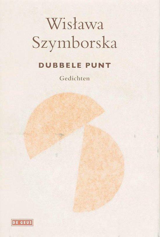 Dubbele Punt - W. Szymborska | Fthsonline.com